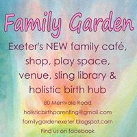 Family Garden- Exeter's family café and hub