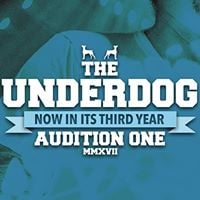 The Underdog 2017 - The Auditions (Day One)