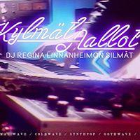 Kylmt Aallot Kauppayhtill w DJ Regina Linnanheimon Silmt