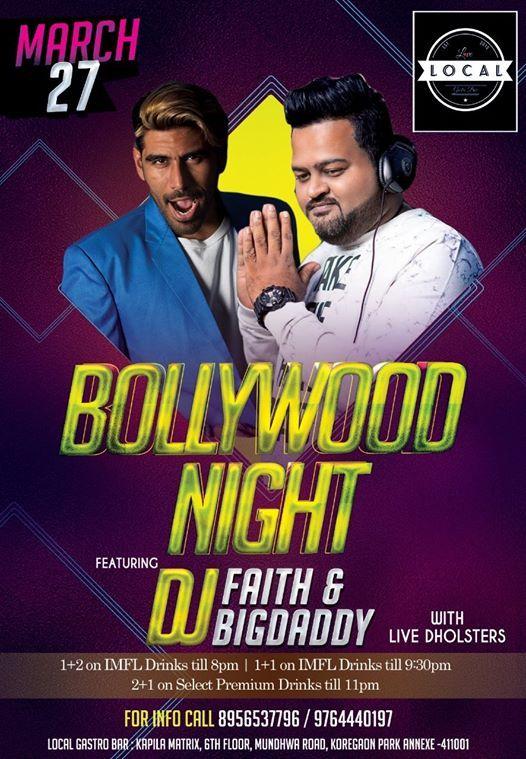 Wednesday Bollywood Night with Dj Faith & Dj Big Daddy Prasad