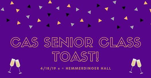 CAS Senior Class Toast