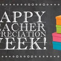Teacher Appreciation Week May 1st - May 5th