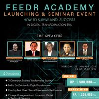 Seminar How to Survive and Succes in Digital Era - Feedr Academy