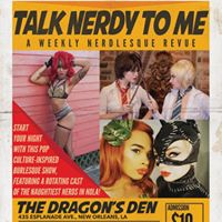 1021 Talk Nerdy To Me A Weekly Nerdlesque Revue