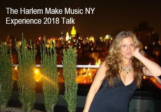The Harlem Make Music NY Experience 2018 Talk With Nightlife Mayor Ariel Palitz