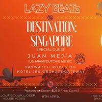 LAZY BEATz Presents Destination Singapore at BayWatch Poolside