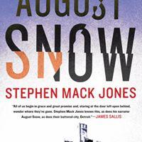 AuthorsLive August Snow by Stephen Mack Jones