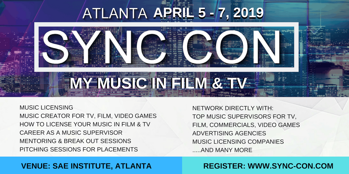 SYNC CON, Atlanta: My Music In Film and TV Conference