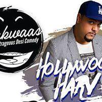 Hollywood Harv LIVE Bakwaas - Outrageous Desi Comedy
