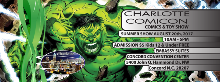 Charlotte Comicon Summer Show August 20th 2017