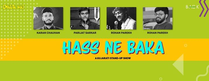 Hass Ne Baka A Gujarati Stand-up Show