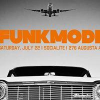 Funkmode  debut July 22