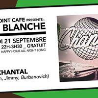 Carte Blanche w Club Chantal