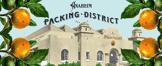 Anaheim Packing House 100 Year Birthday Bash Kick-off