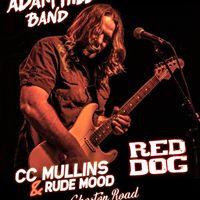 Adam Hill Band Red Dog CC Mullins &amp Rude Mood Ghoston Road