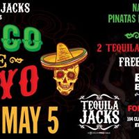 Tequila Jacks Presents  Cinco De Mayo