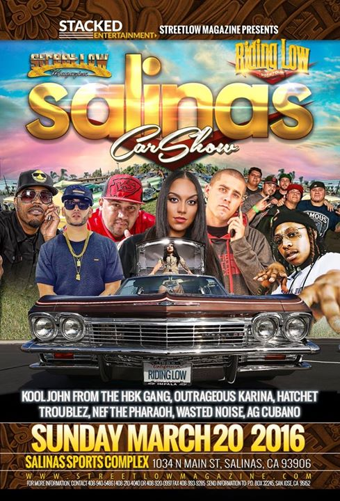 Streetlow Salinas Car Show March At Salinas Sports Complex Salinas - Streetlow car show 2018