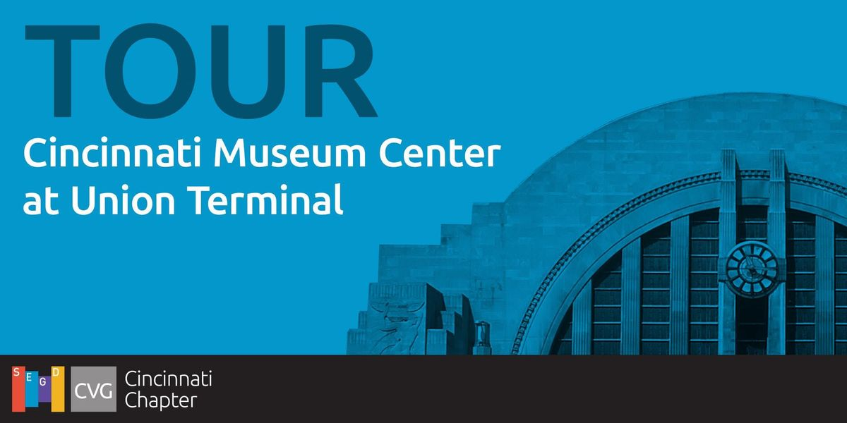 TOUR Cincinnati Museum Center at Union Terminal