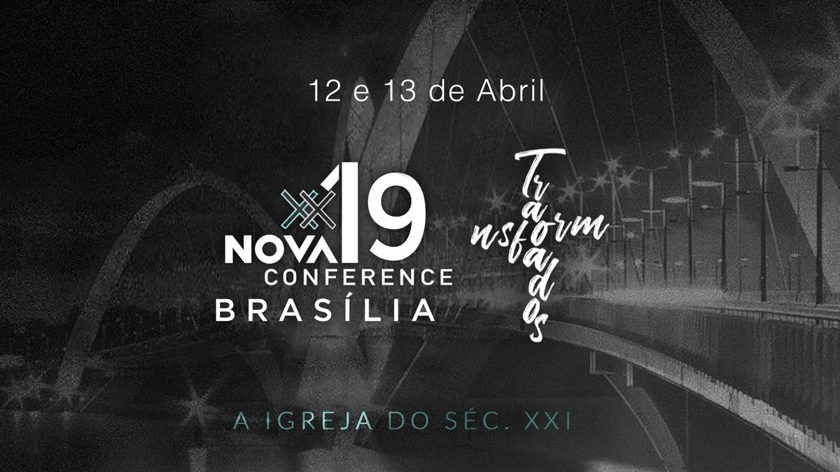 Nova Conference - Braslia DF - Transformados
