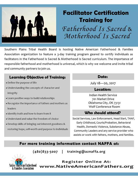 Fatherhood Is Sacred Motherhood Is Sacred Facilitator Training At
