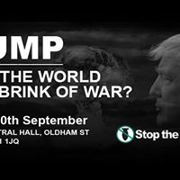 Trump Taking The World To The Brink Of War