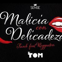 Malicia con Delicadeza  Funk feat. Reggaeton c DJ TOM