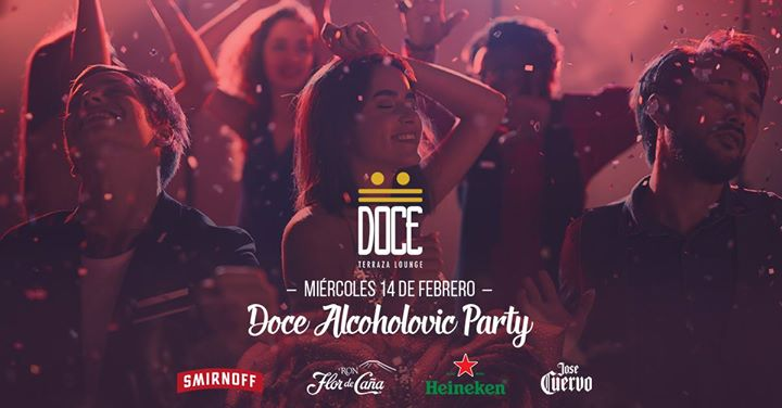 Doce Alcoholovic Party At Doce Terraza Lounge Tegucigalpa