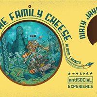The Family Cheese  Mama Kitty &amp Dirty Jays  antiSOCIALkhar