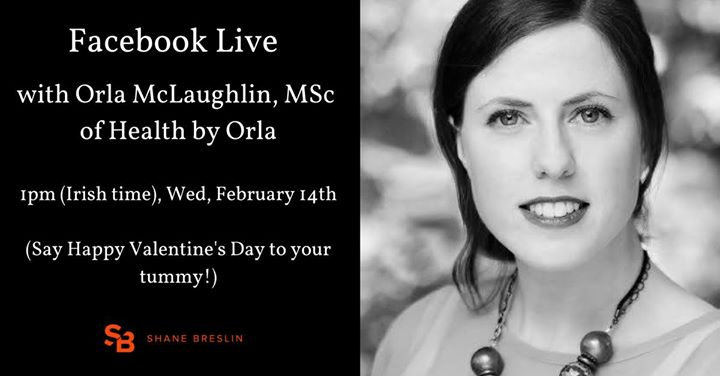 Facebook Live with Orla McLaughlin of Health by Orla