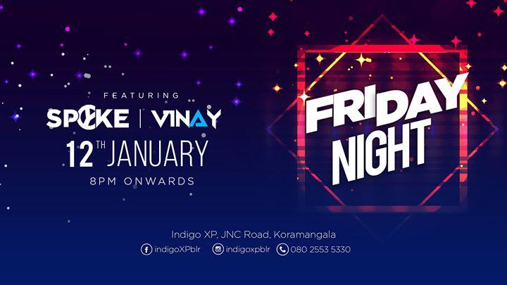 Friday Night with DJ Spyke and DJ Vinay
