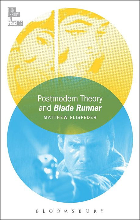 Book Launch Postmodern Theory and Blade Runner