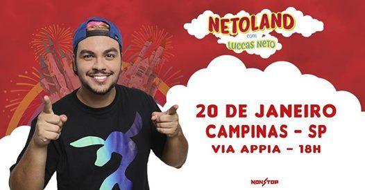 Netoland - Com Luccas Neto em CampinasSP