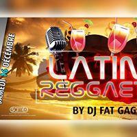 Libiza  Sam 16 Dec 2017  Latino Reggaeton DJ Fat Gaga