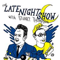 Late Night with Stuart &amp Luke