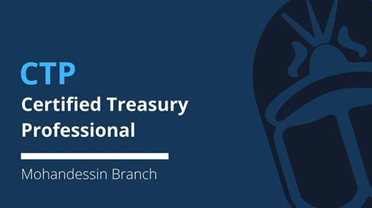 Certified Treasury Professional - CTP