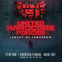 United Hardcore Forces - Legacy of Tomorrow - RND Ticket