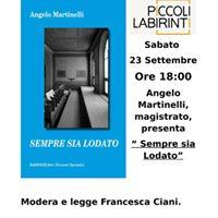 Angelo Martinelli presenta il noir &quotSempre sia lodato&quot