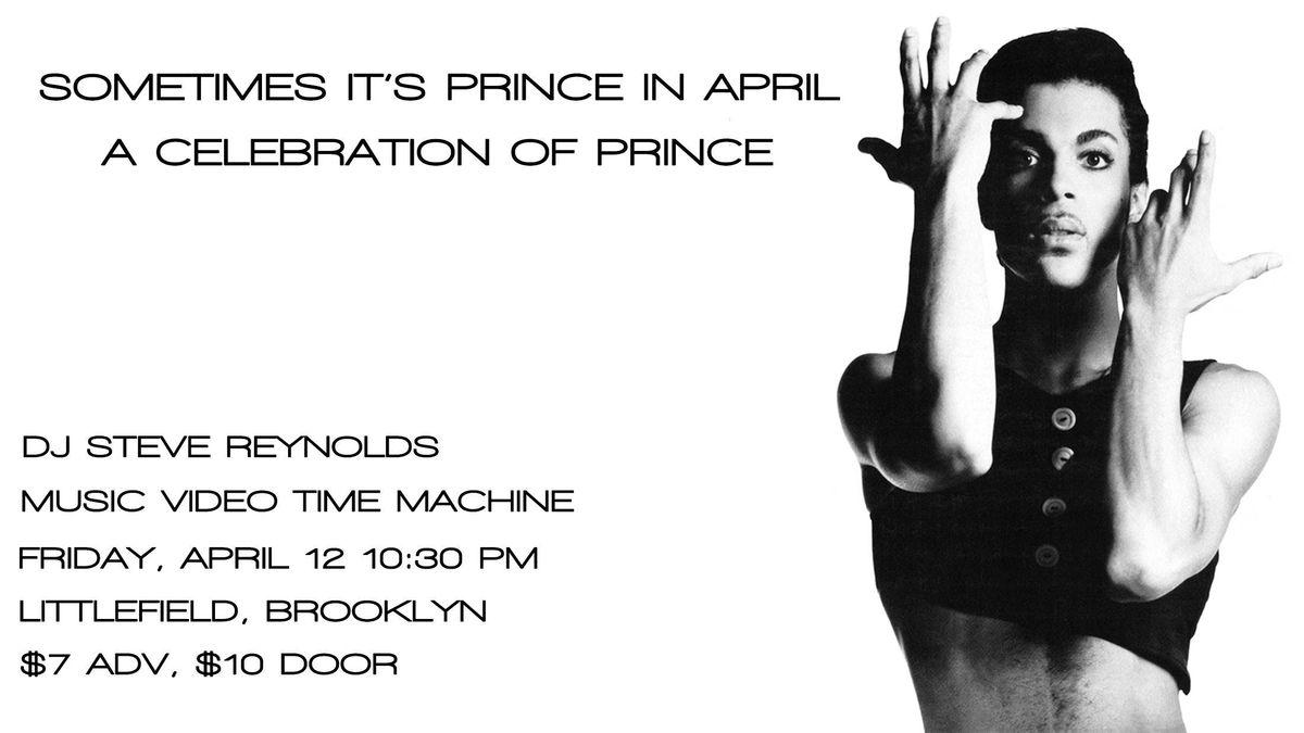 Sometimes Its Prince In April A Celebration of Prince