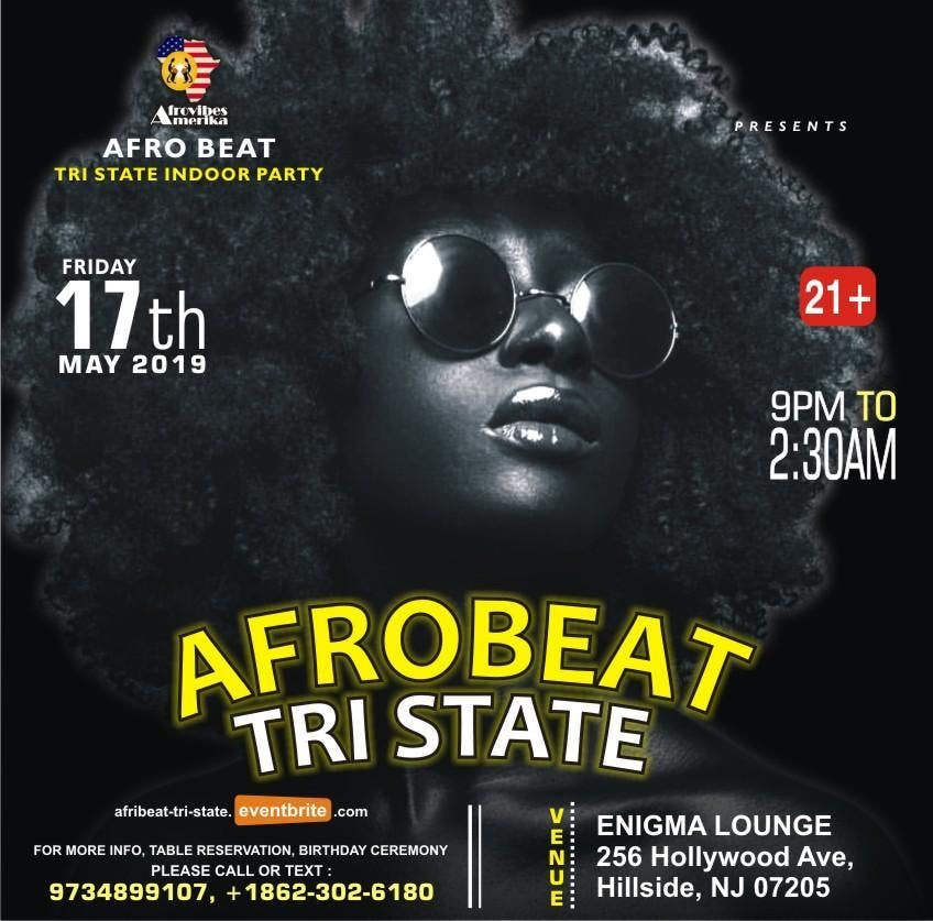 AFROBEAT TRI STATE 2019 at ENIGMA LOUNGE, HILLSIDE