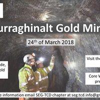 Curraghinalt Gold Mine visit