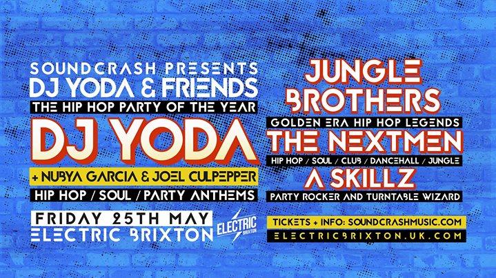 DJ Yoda & Friends W Jungle Brothers The Nextmen A. Skillz