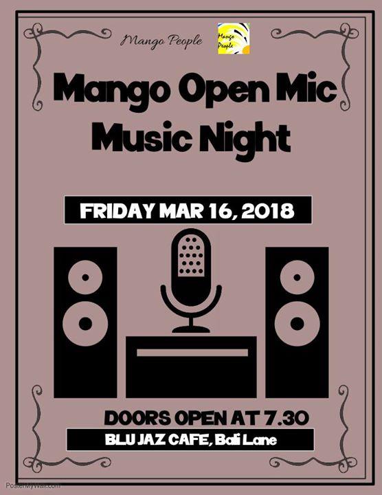 Mango Open Mic Music Night - the 2018 first edition