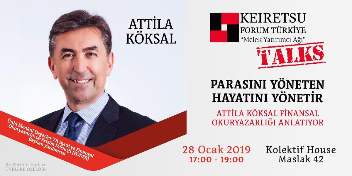 Keiretsu Forum Türkiye Talks] Parasını Yöneten Hayatını