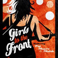 Girls to the Front - Pat Moore Malak &amp Julie Corrigan