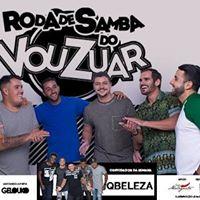 Roda de Samba Vou Zuar &amp QBeleza Sbado 29-07 na Love Music