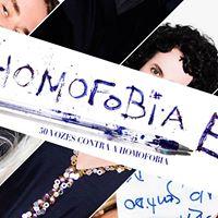 Homofobia  50 Vozes Contra a Homofobia