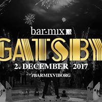 Gatsby Party  BarMix Viborg  Lrdag. 2 dec