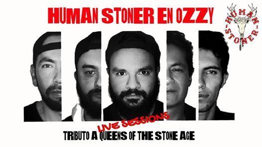 Human Stoner en Ozzy