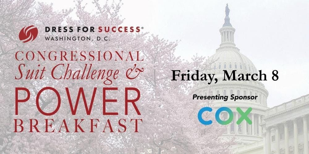 Dress for Success Washington D.C. Congressional Suit Challenge and Power Breakfast