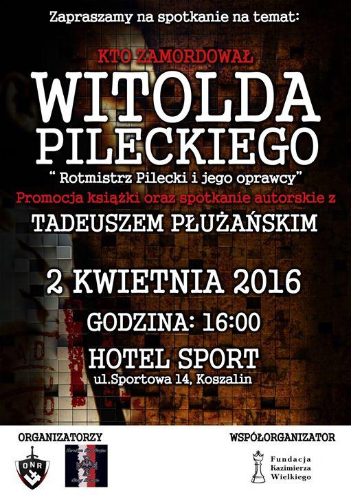 Spotkanie z Tadeuszem Puaskim - Rotmistrz Pilecki i jego oprawcy